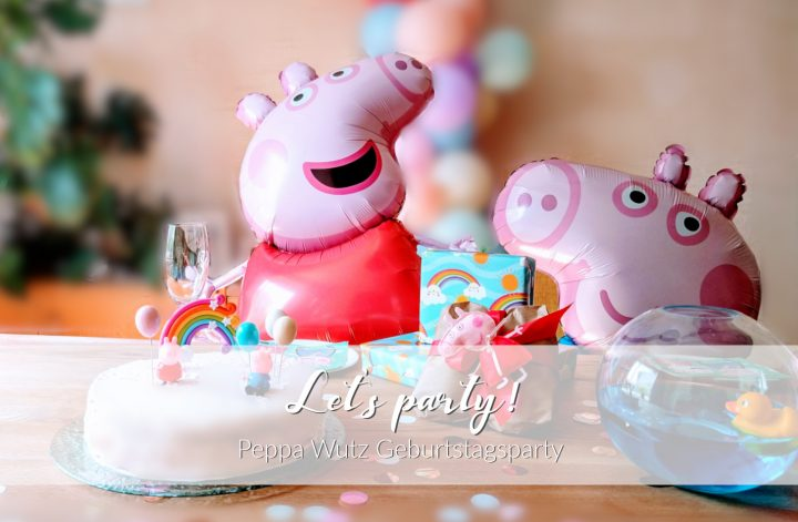 Peppa Wutz Geburtagsparty